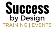 Success by Design Training